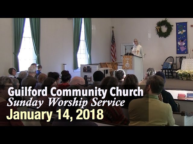 Guilford Church Service - 1/14/18