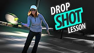 How to Hit a DROP SHOT - Touch Shot Tennis Lesson: Part 2