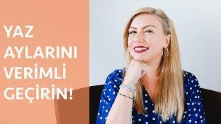 YAZ TATİLİNDE YAPILABİLECEK 10 ŞEY! | Selen Cebeci