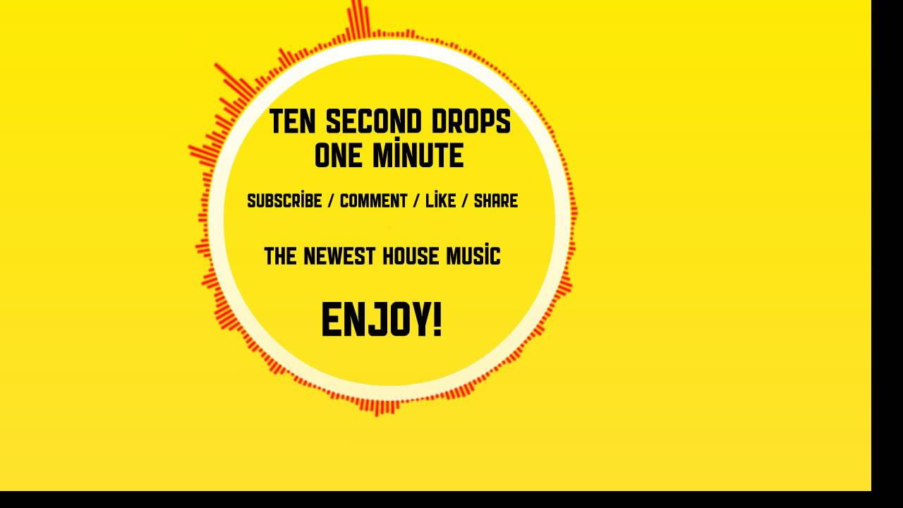10 second drops the best house music august 2013 02 for House music top 10