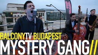 MYSTERY GANG - THOSE BEAUTIFUL EYES (BalconyTV)
