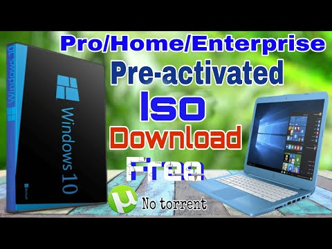 Download windows 10 pro/home/enterprise pre-activated ISO File (100%  working)