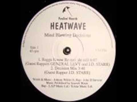 Heatwave - Mind Blowing Decisions ( 90's Remix)