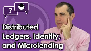 Bitcoin Q&A: Distributed ledgers, identity, and microlending