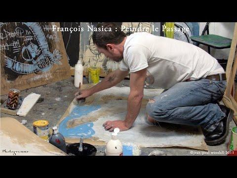 François Nasica : Peindre le passage, documentaire