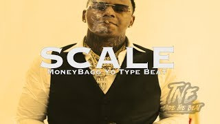 [FREE]🔥  MoneyBagg Yo Type Beat 2017 ''Scale'' (Prod By T&EBeats)
