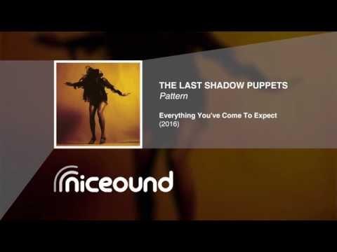 The Last Shadow Puppets - Pattern [HQ audio + lyrics]