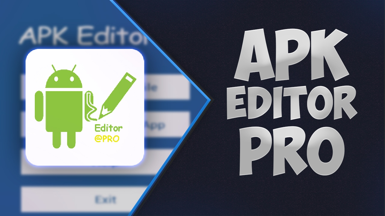 apk editor pro + patch full version for android