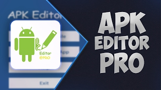 APK Editor Pro Premium Unlocked V1.8.3 Apk + Mod For Android 2017