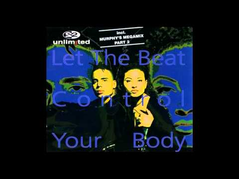 2 Unlimited - let the beat control your body (Extended Mix) [1994]