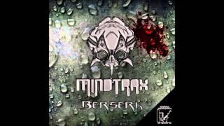 Mindtrax - Berserk