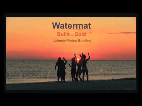 Bullit Vs Gold Skies (Johnnie Pinton Bootleg)