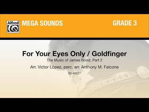 For Your Eyes Only / Goldfinger, arr. Victor López - Score & Sound