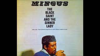 Charles Mingus The Black Saint And The Sinner Lady Full Album