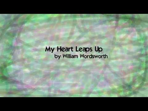 My Heart Leaps Up by William Wordsworth (music + lyrics)