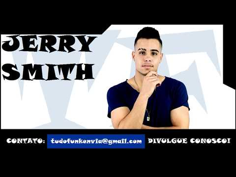 MC Jerry Smith - Arrocha Pras Danadinhas 2