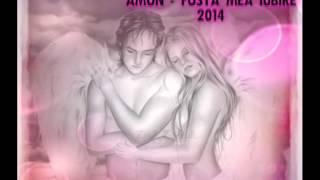 Amon - Fosta mea iubire ( 2014 )