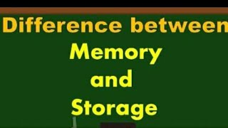 Difference between Memory and Storage (RAM and Hard disk ) in detail