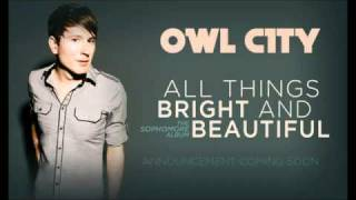 Owl City - All Things Bright And Beautiful - How Deep The Father's Love For Us (Download Avalible)