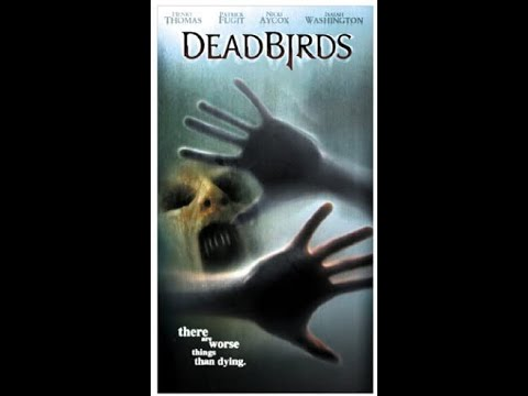 Download Opening to Dead Birds 2005 VHS