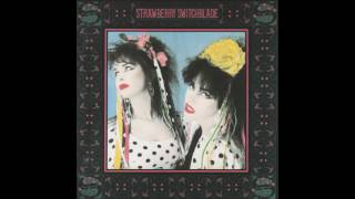 Strawberry Switchblade - Go Away [HD]