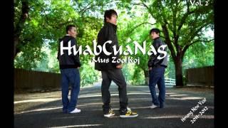 Vim Kuv Ruam - Hmong Music: HuabCuaNag Vol. 2