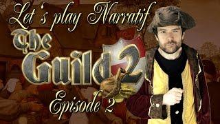 (LP Narratif) The Guild 2 - Episode 2 - Production et Optimisation