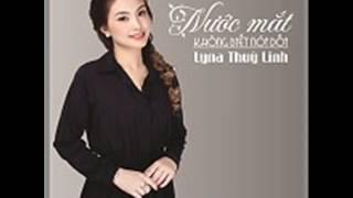 04 Im Lang Hon Ngan Loi Noi (Beat) - Lyna Thuy Linh (Album Nuoc Mat Khong Biet Noi Doi)