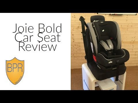 Joie Bold Car Seat Review | BuggyPramReviews