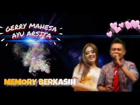 MEMORY BERKASIH voc. GERRY MAHESA feat AYU ARSITA