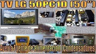 Fallo fuente alimentación TV LG 50PC1D (Condensadores fuente)   Reparación