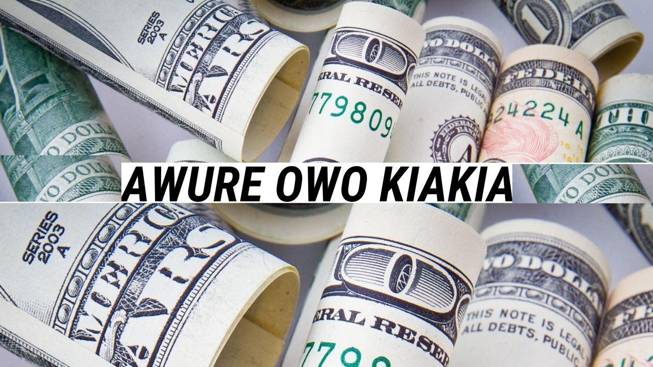 Download Awure Owo Kiakia