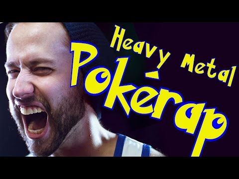 HEAVY METAL POKÉRAP.