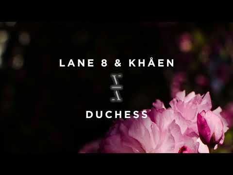 Lane 8 & Khåen - Duchess