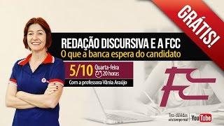 Redação Discursiva e a FCC | Profª Vânia Araújo