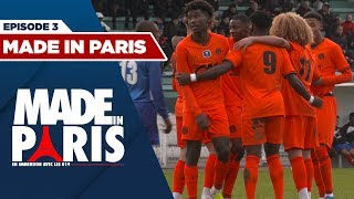 VIDEO: #MadeInParis : En immersion avec les U19 - ep. 3