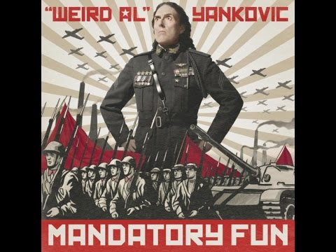 "21st Century Music: Weird Al's ""Mandatory Fun"""