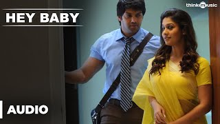Official : Hey Baby Full (Audio) Song | Raja Rani | Aarya, Jai, Nayanthara, Nazriya Nazim