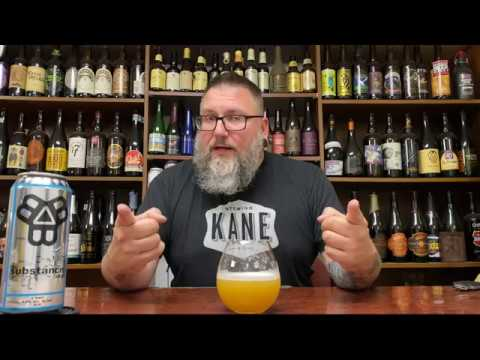 Massive Beer Review 2338 Bissell Brothers Brewing Substance New England IPA