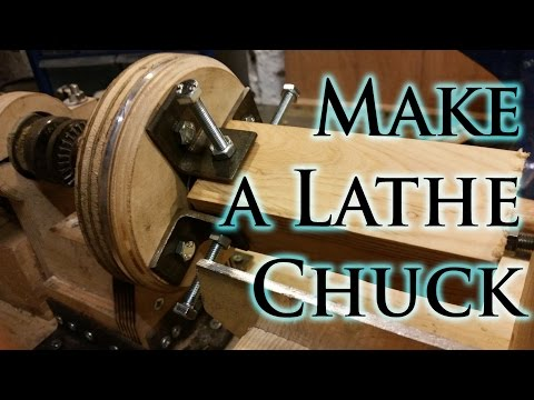 How to Make a Lathe Chuck