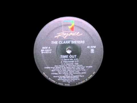 The Clark Sisters - Time Out