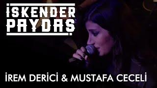 İrem Derici & Mustafa Ceceli ft. İskender Paydaş - Es