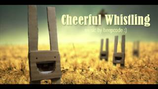 Happy Acoustic Background Music - Cheerful Whistling by BeepCode
