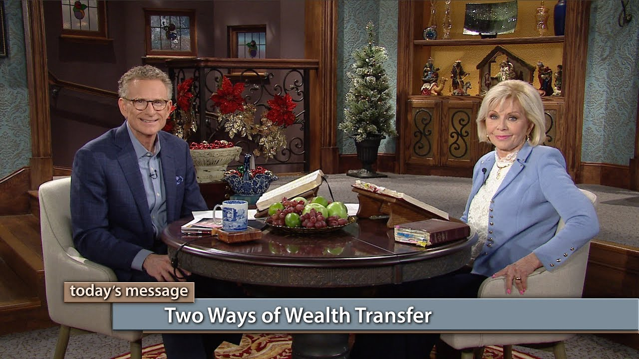 Two Ways of Wealth Transfer | Kenneth Copeland Ministries
