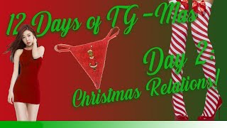 12 Days of TG-Mas - DAY 2: Christmas Relations!