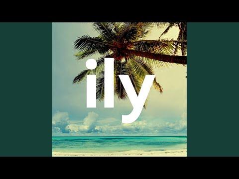 Ily (I Love You Baby)