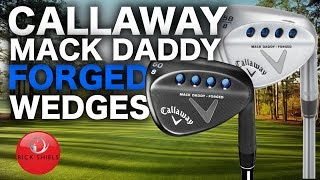 CALLAWAY MACK DADDY FORGED WEDGES REVIEW