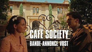 Bande annonce Café Society
