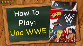 How to play Uno WWE