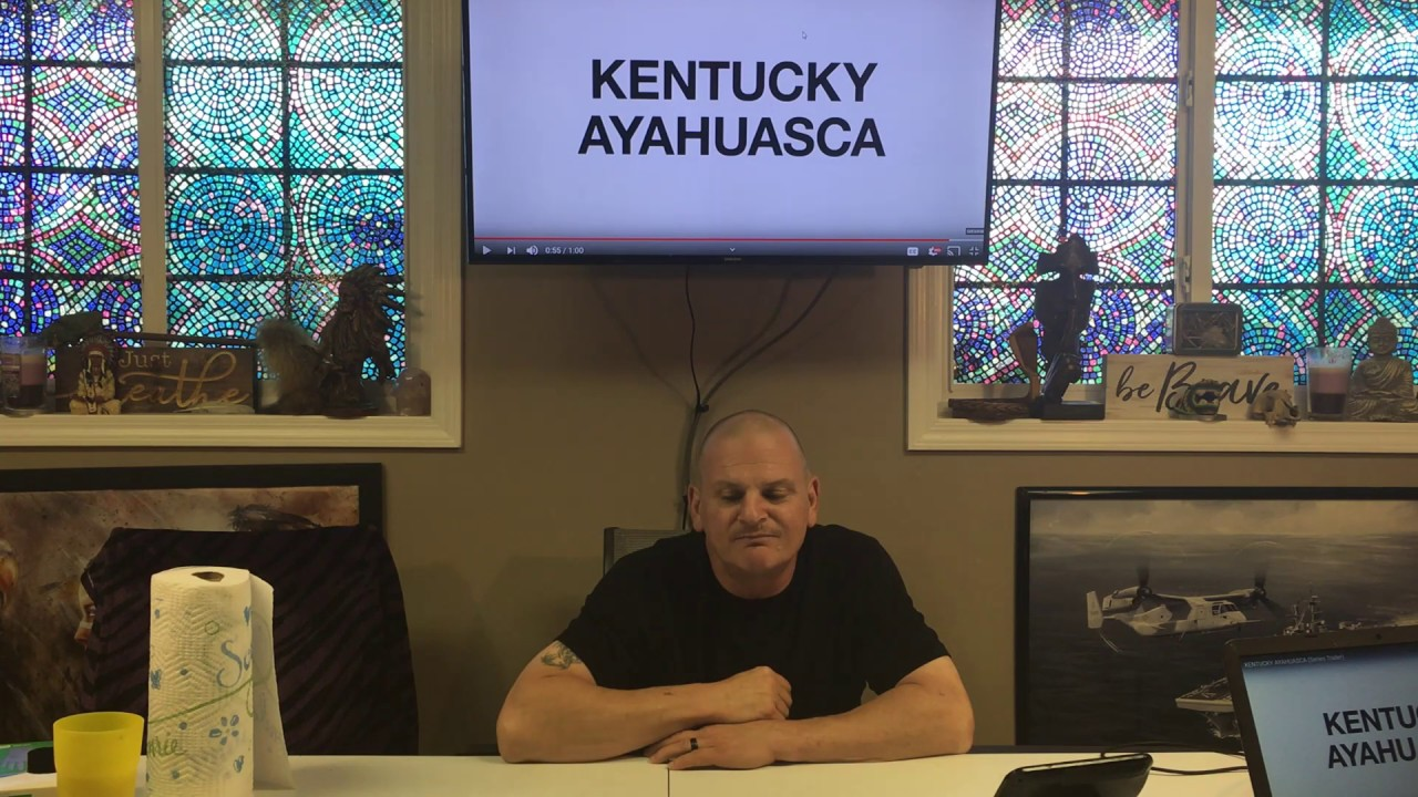 kentuck Ayahuasca Univerisity Update- Shaman Steve Hupp